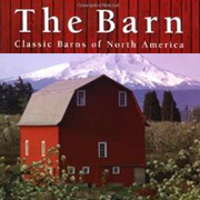 Cover: The Barn: Classic Barns Of North America